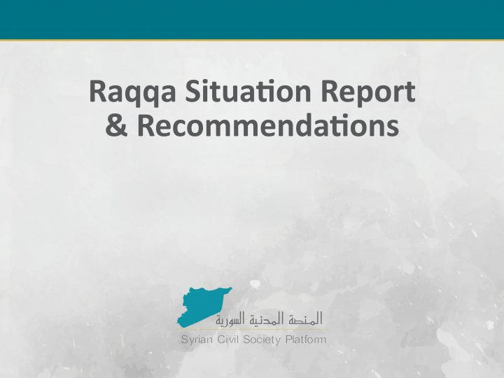 Raqqa Situation Report June    Syrian Civil Platform